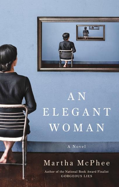 NYC Chapter TTN READS:                                                                                  AN ELEGANT WOMAN BY MARTHA MCPHEE
