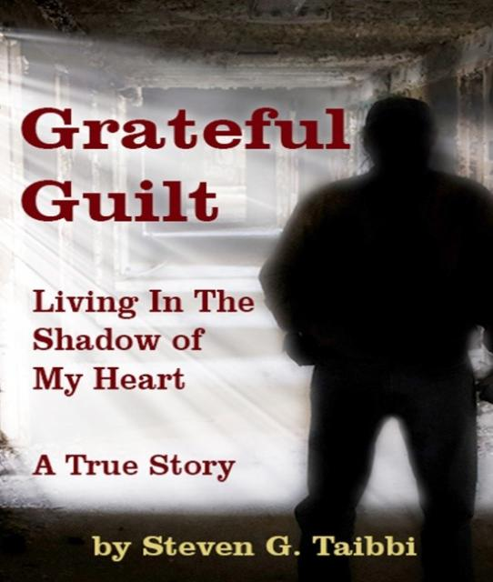 NYC CARING COLLABORATIVE WEBINAR featuring STEVEN TAIBBI, author of GRATEFUL GUILT: Living in the Shadow of My Heart